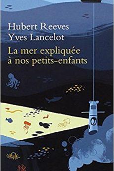 livre : La mer expliquée à nos petits-enfants