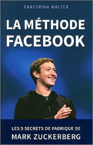 Livre : La méthode Facebook