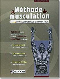 Méthode de musculation d'Olivier Lafay – Tome 2 - different.land