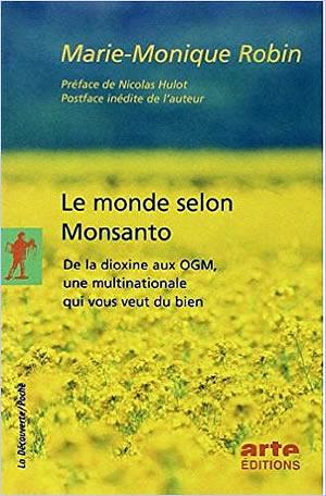 Livre : Le monde selon Monsanto