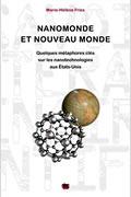 Nanomonde et Nouveau Monde : Quelques métaphores clés sur les nanotechnologies aux Etats-Unis