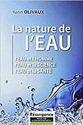 La nature de l'eau de Yann Olivaux