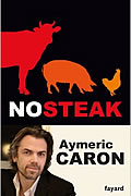 No steak de Aymeric Caron
