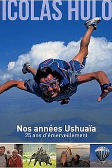 livre : Nos années Ushuaïa