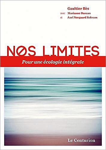 Livre : Nos limites pour une écologie intégrale - different.land