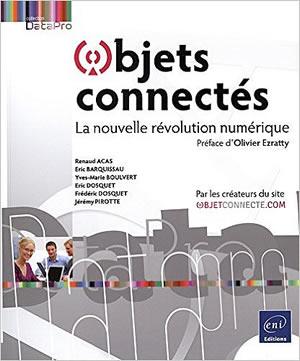 Livre : les objets connectés la nouvelle révolution numérique