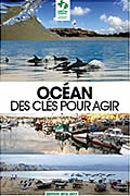 Océan : des clés pour agir de Jean-Michel Cousteau, Nicolas Imbert & Henri Robert