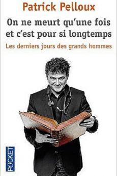 livre : On ne meurt qu'une fois et c'est pour si longtemps