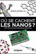 Où se cachent les Nanos ? : Démystifier les nanotechnologies