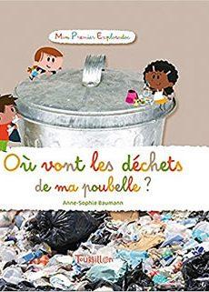 livre : Où vont les déchets de ma poubelle ?