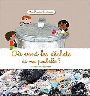 Livre : Où vont les déchets de ma poubelle ? - différent.land