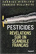 Pesticides : Révélations sur un scandale français de Fabrice Nicolin