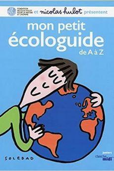 livre : Mon petit écologuide de A à Z