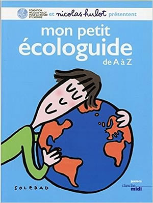 Livre : Mon petit écologuide de A à Z - différent.land
