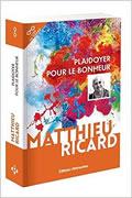 Plaidoyer pour le bonheur de Matthieu Ricard