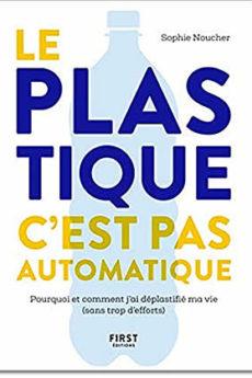 livre : Le plastique c'est pas automatique