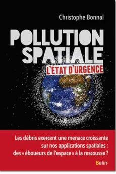 livre : Pollution spatiale : l'état d'urgence