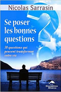 Se poser les bonnes questions de Nicolas Sarrasin