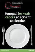 Pourquoi les vrais leaders se servent en dernier de Simon Sinek
