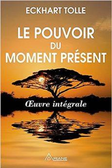 livre : Le pouvoir du moment présent