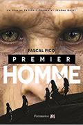 Premier Homme : L'édition illustrée avec les images du film de Pascal Picq
