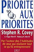 Priorité aux Priorités de Stephen R. Covey