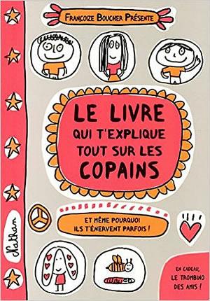 Livre : le livre qui explique tout sur les copains