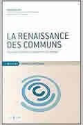 La renaissance des communs de David Bollier