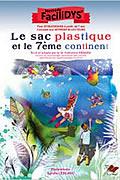 Le sac plastique et le 7ème continent de Sandie Leblanc
