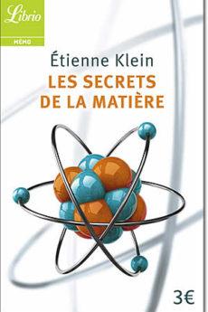 livre : Les secrets de la matière
