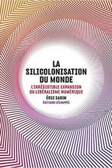 livre : La Silicolonisation du Monde