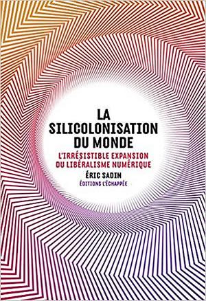 Livre : La Silicolonisation du Monde - différent.land