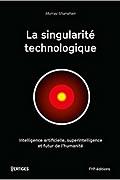 La singularité technologique de Murray Shanahan