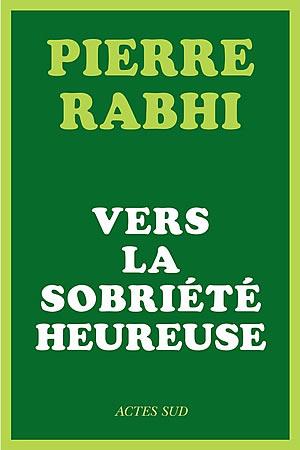 Livre : Vers la sobriété heureuse - différent.land
