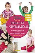 Sophrologie et activités ludiques pour les 3-12 ans de Christelle Thirion