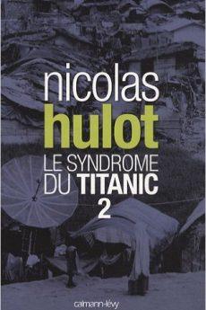 livre : Le syndrome du Titanic 2