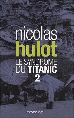 Livre : le syndrome du Titanic - Tome 2