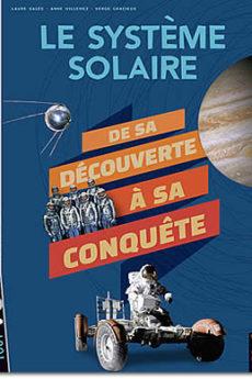 livre : Le système solaire : de la découverte à la conquête