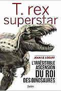 T. rex superstar de Jean Le Loeuff
