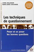 Les techniques de questionnement de Lionel Bellenger et Marie-Josée Couchaere