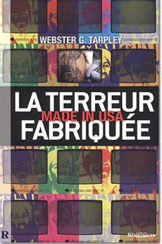 livre : La terreur fabriquée, made in USA