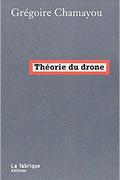 Théorie du drone de Grégoire Chamayou