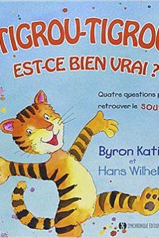 livre : Tigrou-Tigrou, est-ce bien vrai ?