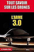 Tout savoir sur les drones de Jean-Christophe Damaisin d'Arès