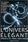 L'Univers élégant : Une révolution scientifique