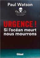 Urgence ! Si l'océan meurt, nous mourrons