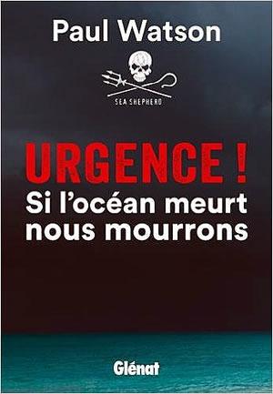 Livre : Urgence, si l'océan meurt, nous mourrons
