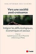Vers une société post-croissance de Isabelle Cassiers, Kevin Maréchal et Dominique Méda