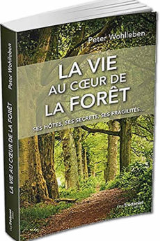 livre : La vie au coeur de la forêt