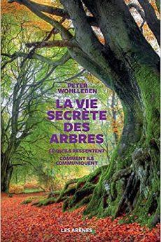 livre : La vie secrète des arbres